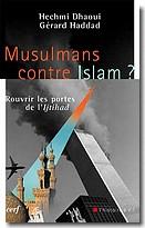 Musulmans contre Islam ?