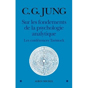 Sur les fondements de la psychologie analytique