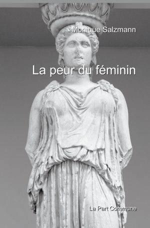 La peur du féminin