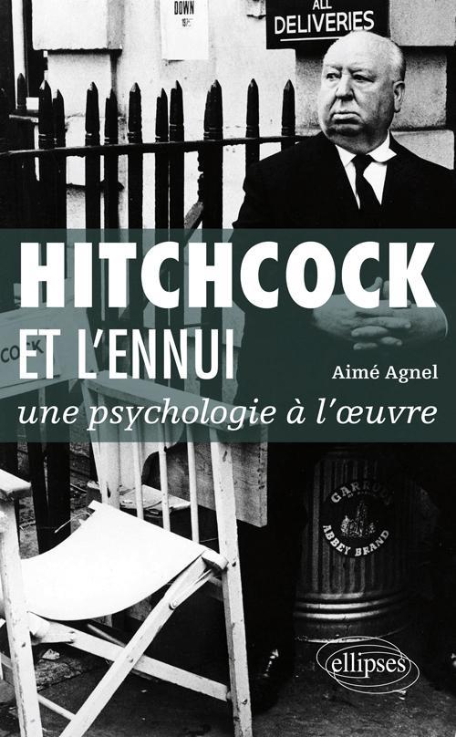 Hitchcock et l'ennui