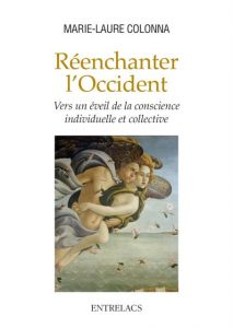 reenchanter l'occident - Marie-Laure Colonna