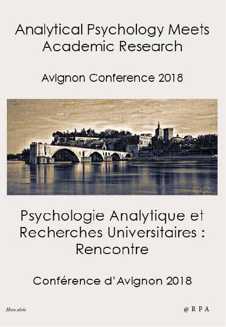 Psychologie Analytique et Recherches Universitaires, Rencontre (Conférence d'Avignon 25/08/2018)